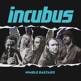 Incubus, Nimble Bastard, 00602557443219