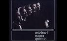 Michael Naura Quintett, Ein Jazzkritiker, der kein verhinderter Musiker war - zum Tod von Michael Naura