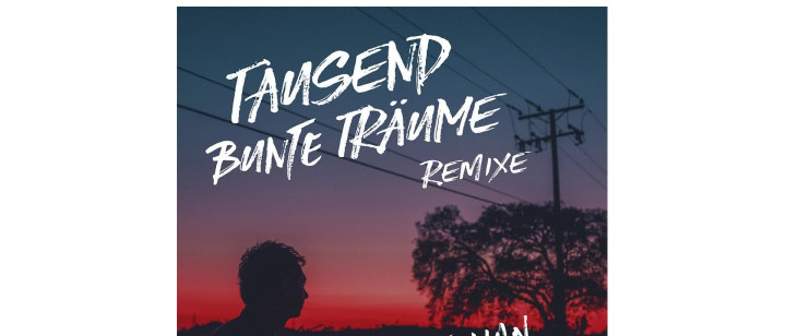 Tausend bunte Träume (Möwe Remix)