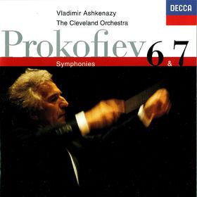 Vladimir Ashkenazy, Prokofiev: Symphonies Nos. 6 & 7, 00028948313679