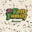 The Kelly Family, Nanana, 00602557480740