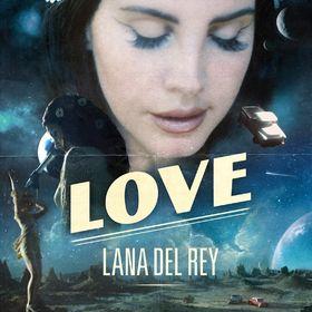 Lana Del Rey, Love, 00602557493795