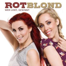ROTBLOND, Wer liebt, gewinnt, 00602557477979