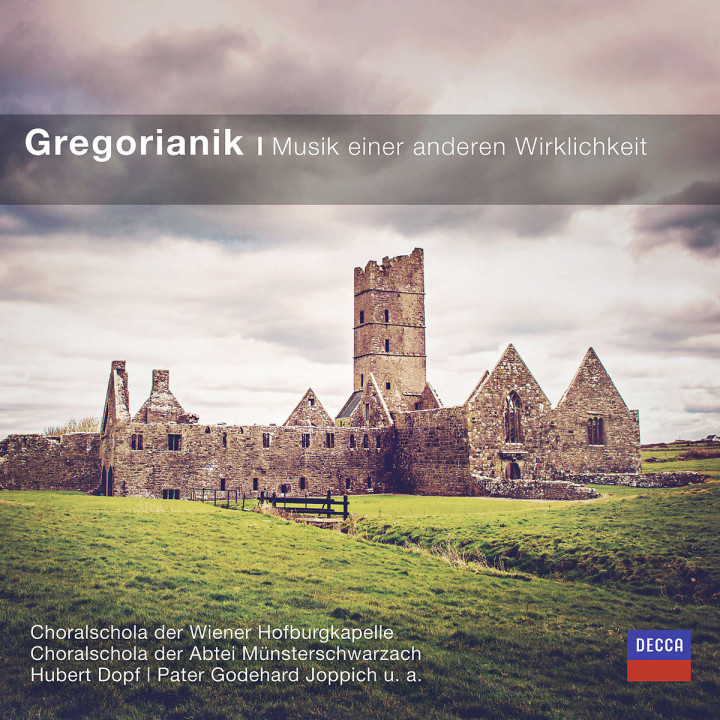Gregorianik - Musik einen anderen Wirklichkeit