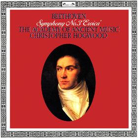 Christopher Hogwood, Beethoven: Symphony No. 3 Eroica, 00028948320523