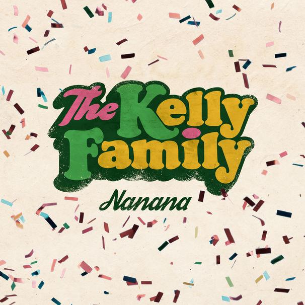 The Kelly Family - Single Nanana - RGB