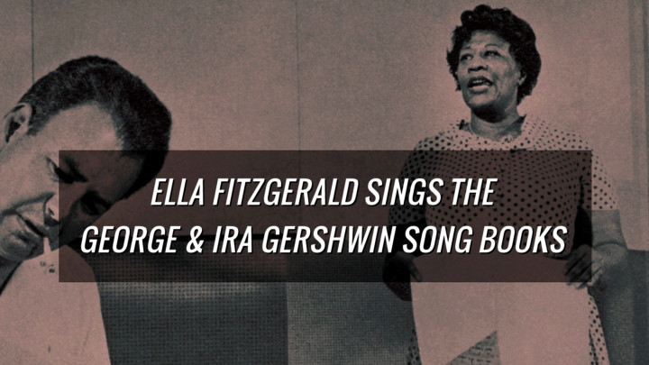 Ella Fitzgerald - Gershwin Song Books (Trailer)