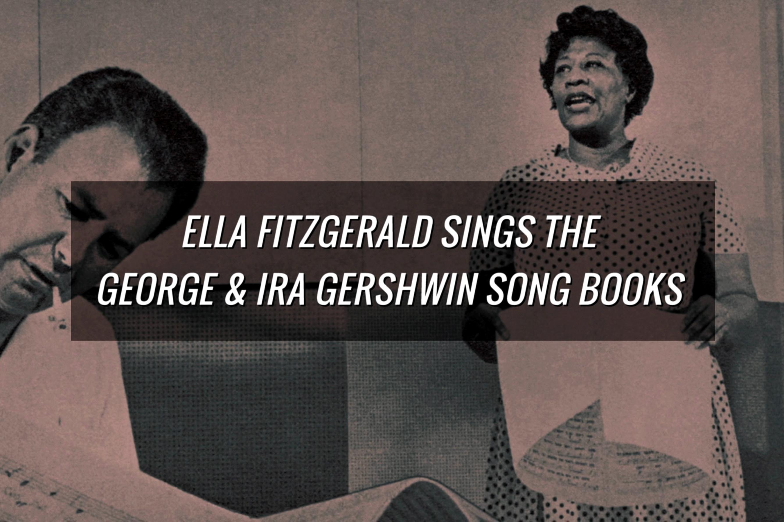 Ella Fitzgerald, Ella Fitzgerald - Gershwin Song Books (Trailer)