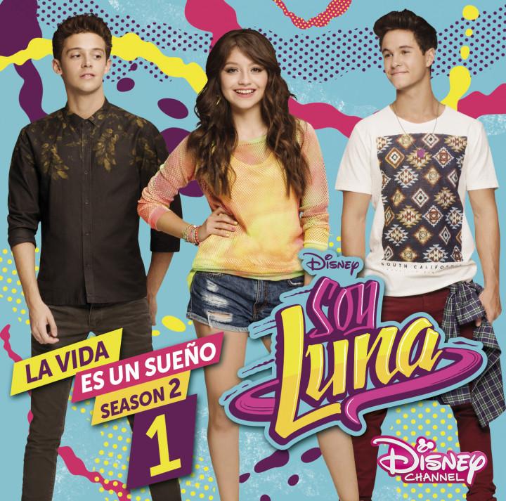 Soy Luna Musik Soy Luna La Vida Es Un Sueño Staffel 2 Vol 1