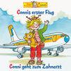 Conni, Connis erster Flug / Conni geht zum Zahnarzt