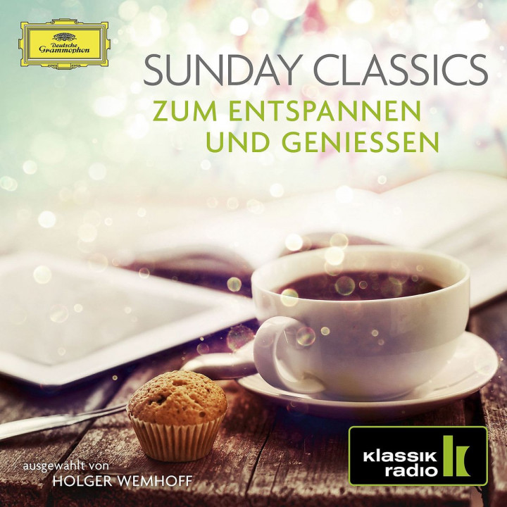 Sunday Classics - Zum Entspannen und Genießen