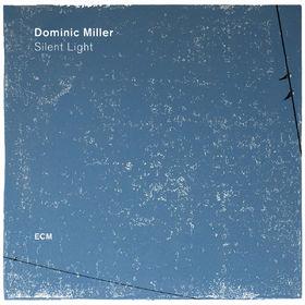 Dominic Miller, Silent Light, 00602557399752