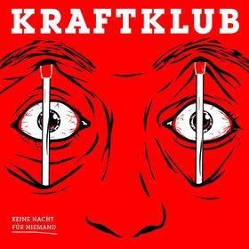 Kraftklub, Keine Nacht für Niemand (Ltd. Digi), 00602557478686