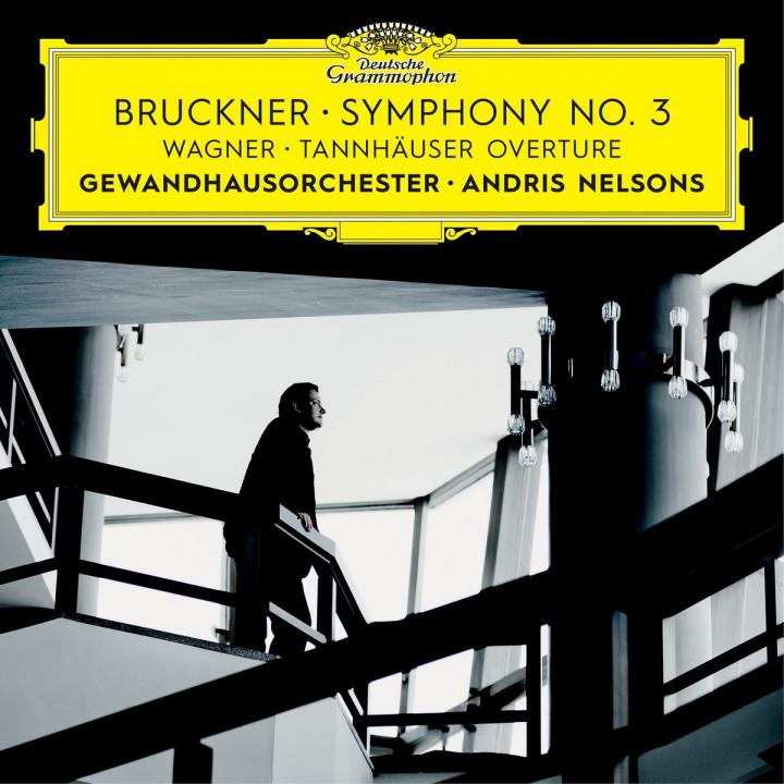 Bruckner: Symphony No. 3 / Wagner: Tannhäuser Overture