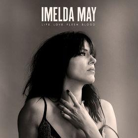 Imelda May, Life Love Flesh Blood, 00602557288339