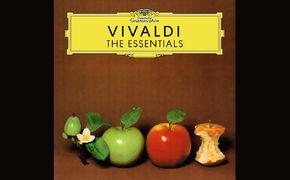Antonio Vivaldi, Musikalische Essenzen - Fünf neue Streaming-Alben der Reihe The Essentials