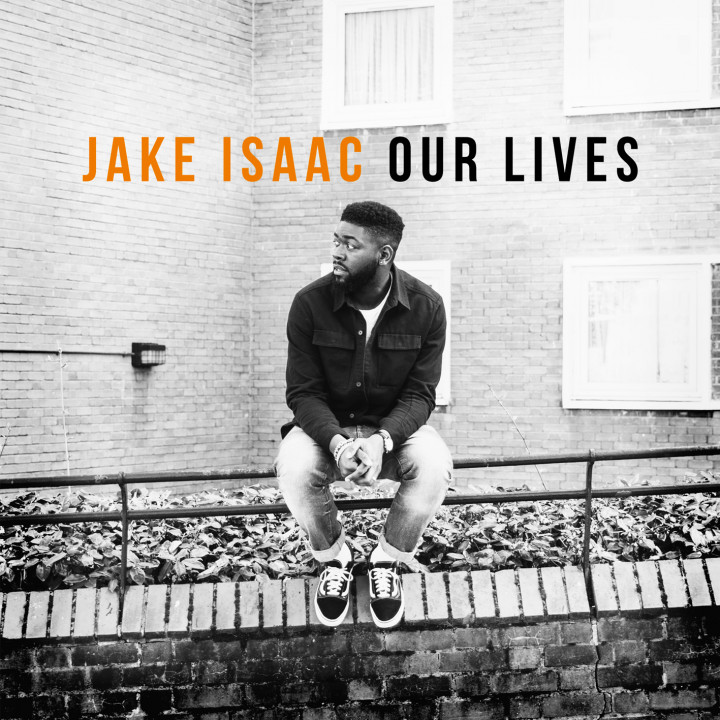 Jake Isaac - Album - Our Lives - 2017
