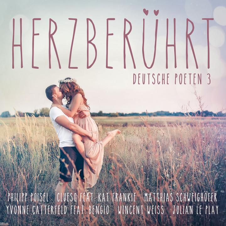 Herzberührt - Deutsche Poeten 3