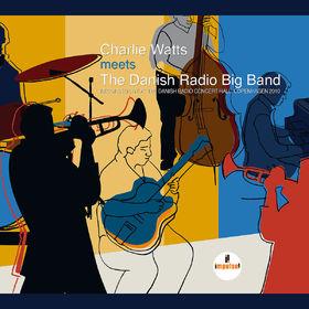 Charlie Watts, Charlie Watts Meets The Danish Radio Big Band CD, 00602557441932