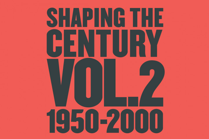 Shaping the Century
