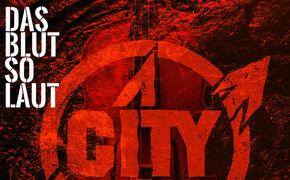 City, Das neue Album Das Blut so laut von City