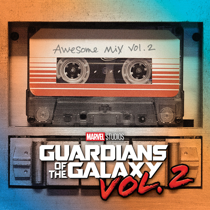 OST Guardians Of The Galaxy — Awesome Mix Vol. 2 Cover 2017