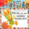 Iris Gruttmann, Felix bei den Kindern dieser Welt