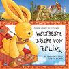 Iris Gruttmann, Weltbeste Briefe von Felix