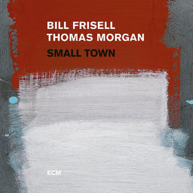 Bill Frisell, Small Town, 00602557463415