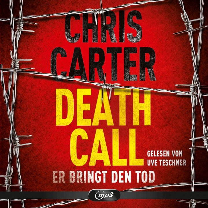 Chris Carter: Death Call - Er bringt den Tod