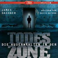 Various Artists, James Dashner: In der Todeszone - Die Auserwählten, 09783867423359