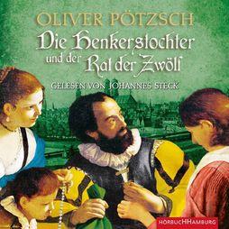 Various Artists, Oliver Pötzsch: Die Henkerstochter und der Rat der Zwölf, 09783957130679
