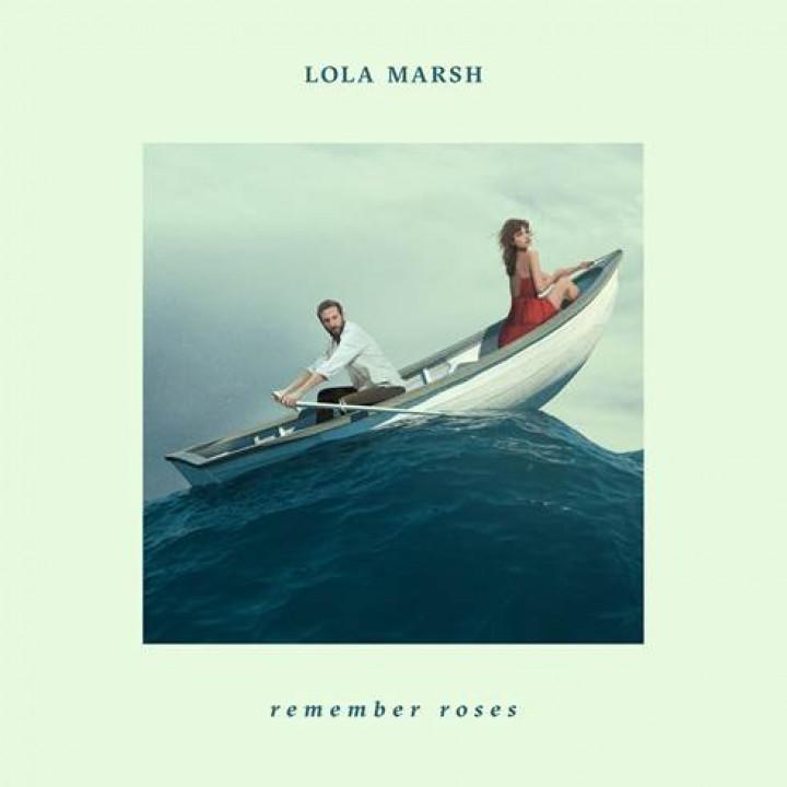 Lola Marsh Remember Roses Cover