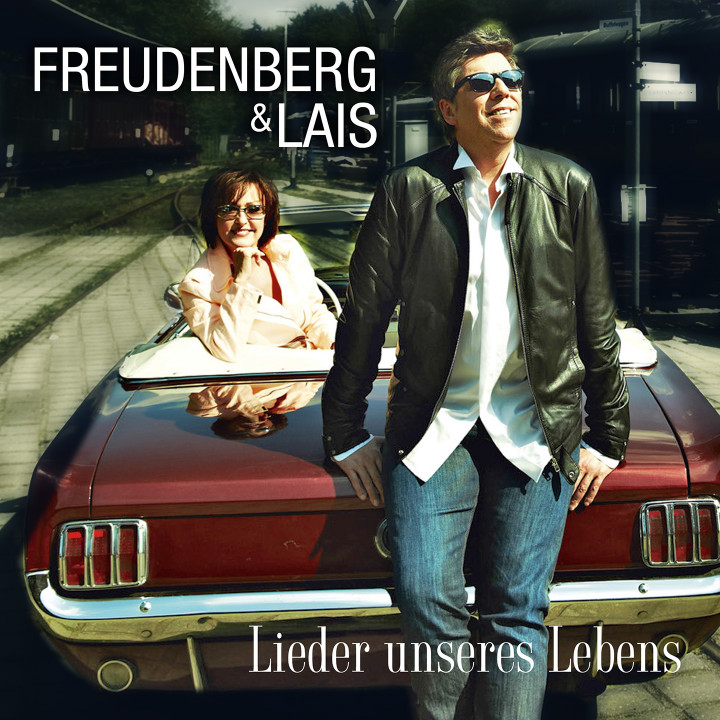 "Single Cover Freudenberg & Lais ""Lieder unseres Lebens"""