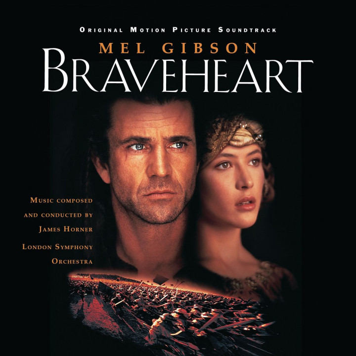 Braveheart - Music From Motion Picture