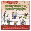 Die 30 besten..., Die 30 besten Kinderlieder mit Klassikmelodien