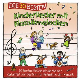 Die 30 besten..., Die 30 besten Kinderlieder mit Klassikmelodien, 04260167471587