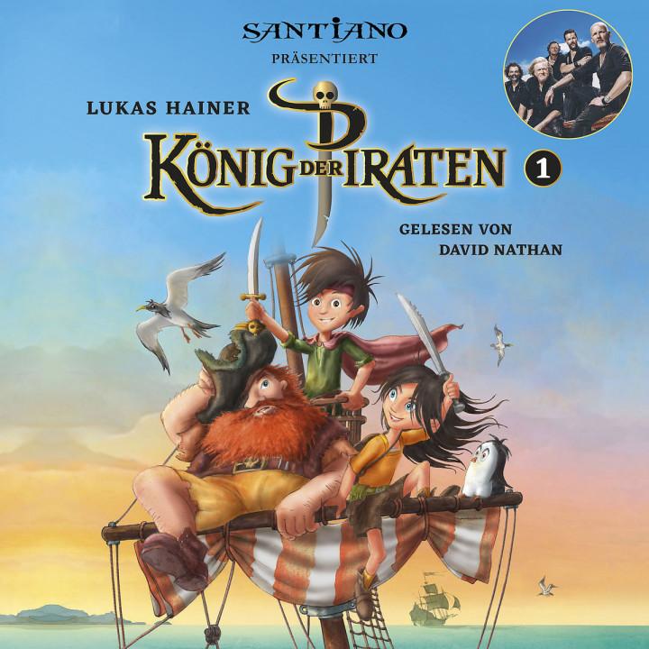 Lukas Hainer: König der Piraten 1 - präsentiert von Santiano
