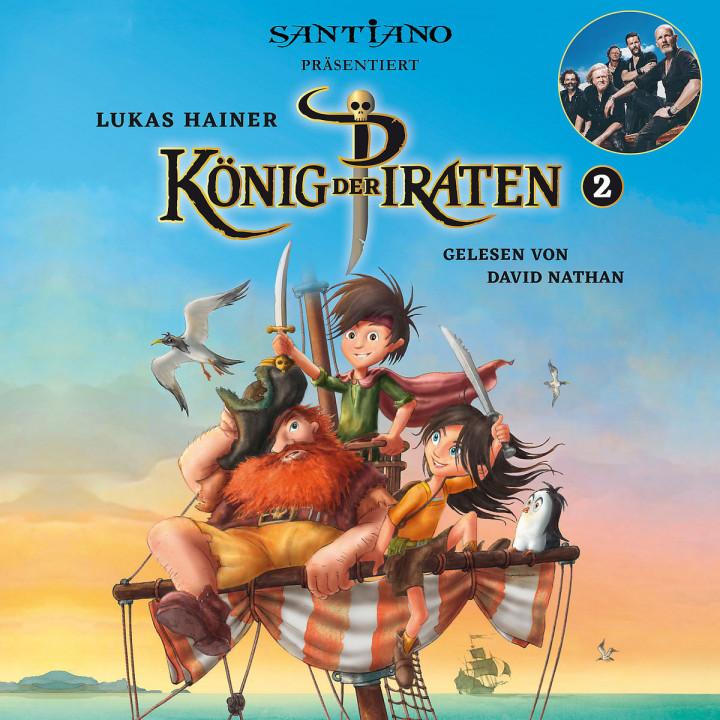 Lukas Hainer: König der Piraten 2 - präsentiert von Santiano