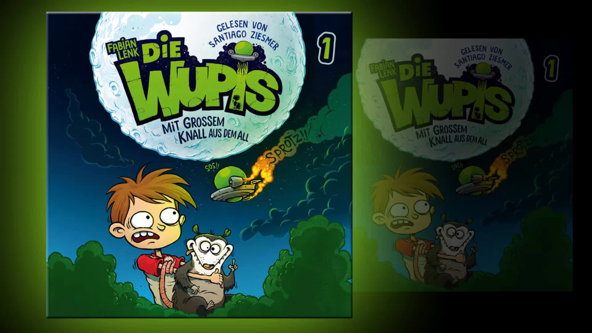 """Die Wupis, """"Die Wupis – Mit großem Knall aus dem All"""" Hörprobe"""