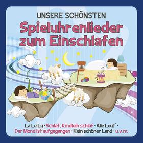 Familie Sonntag, Unsere schönsten Spieluhrenlieder zum Einschlafen, 00602557683998