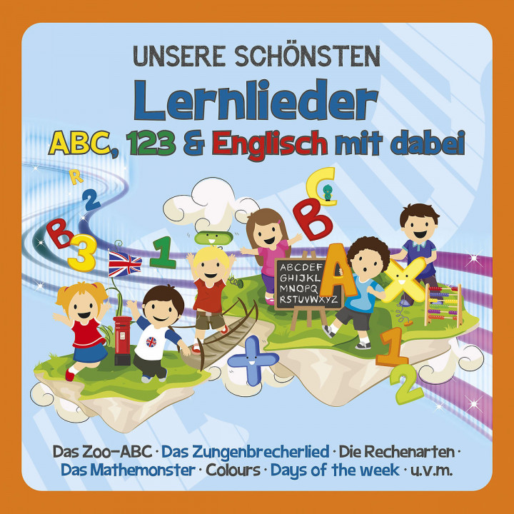 Unsere schönsten Lernlieder - ABC, 123 und Englisch mit dabei