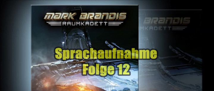 Mark Brandis Raumkadett – 12: Der Fall Rublew (Sprachaufnahme)