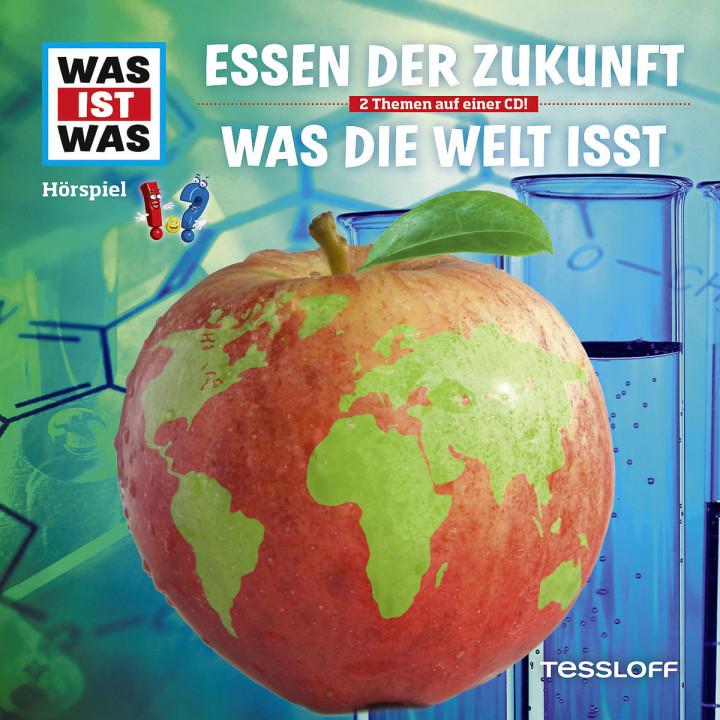 Folge 62: Essen der Zukunft / Was die Welt isst