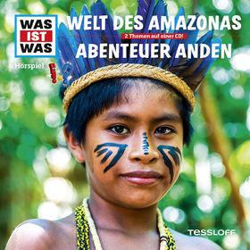 Was ist Was, Folge 63: Welt des Amazonas / Abenteuer Anden, 09783788643423