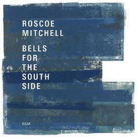 ECM Sounds, Bells For The South Side, 00602557119527