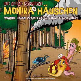 Die kleine Schnecke Monika Häuschen, 48: Warum haben Prachtkäfer einen Feuermelder?, 00602557607154