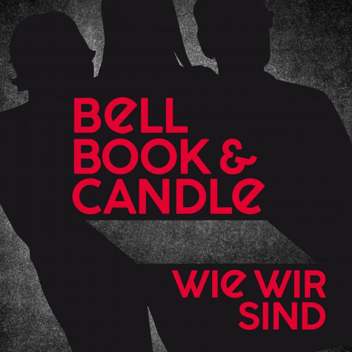Wie wir sind Bell, Book & Candle