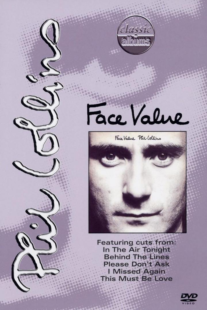 Face Value - Classic Albums