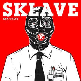 Kraftklub, Sklave, 00602557755916